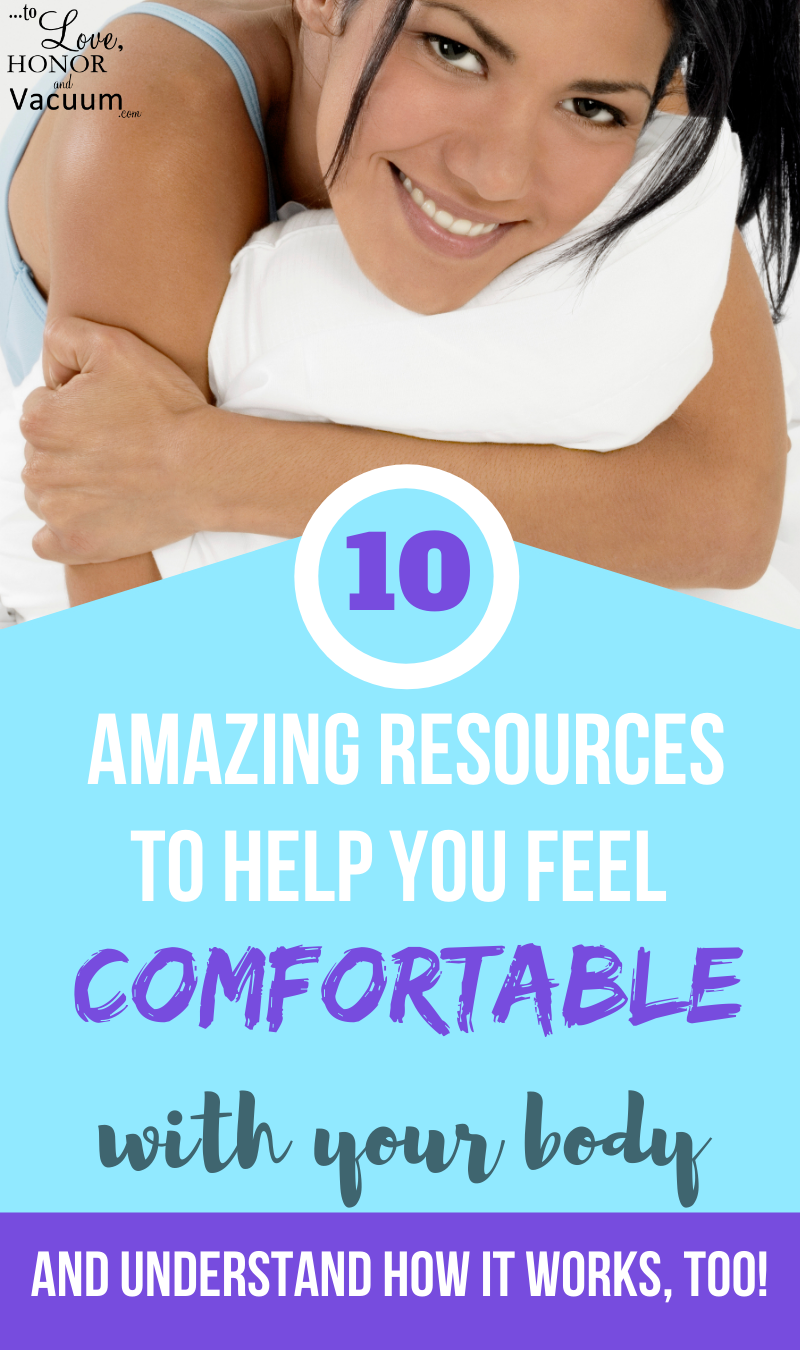 10 Amazing Resources Comfortable Body - 10 Resources to Help You Get More Comfortable with Your Body