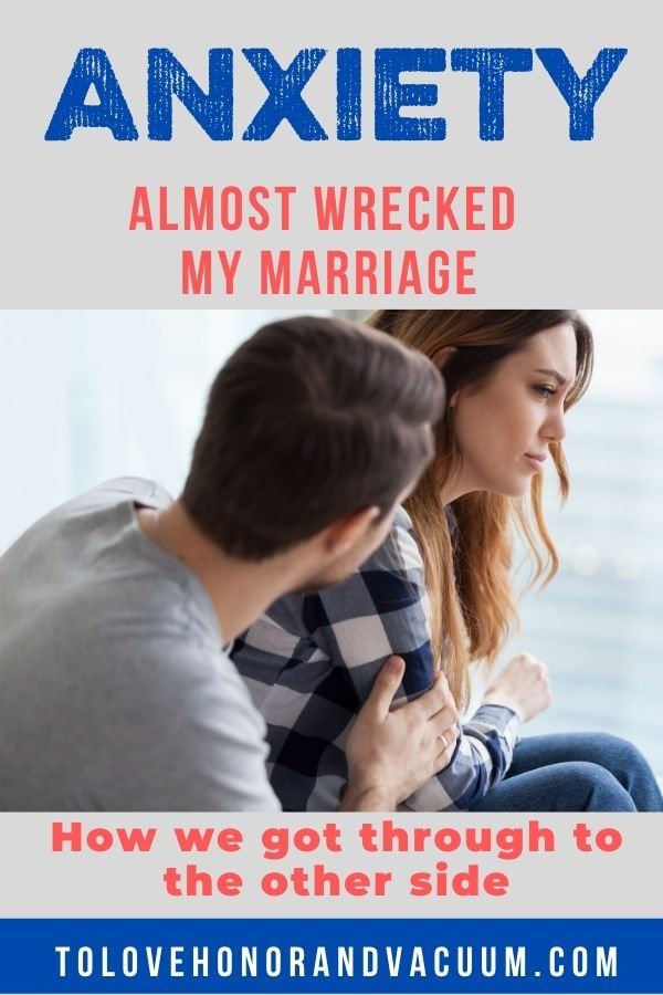 How Anxiety Almost Wrecked My Marriage - All the Ways Anxiety Has (Nearly) Ruined My Marriage