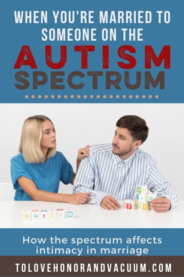 Married Autism Spectrum - When You're Married to Someone on the Autism Spectrum