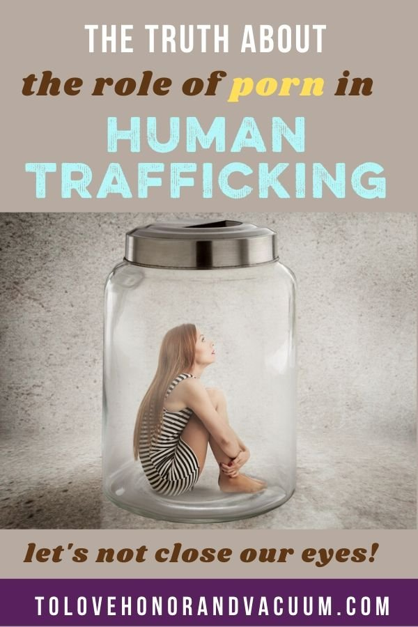 Truth Porns Role Sex Trafficking - The Truth About Porn's Role in Sex Trafficking