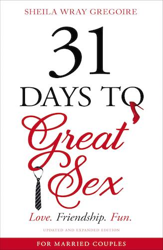 31DaysZondervan - Sex is the Gift of Being in the Moment. And that Is a Gift!