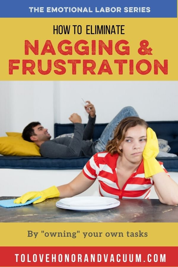 Eliminate Nagging - THE EMOTIONAL LABOR SERIES: How to Eliminate Nagging for Good