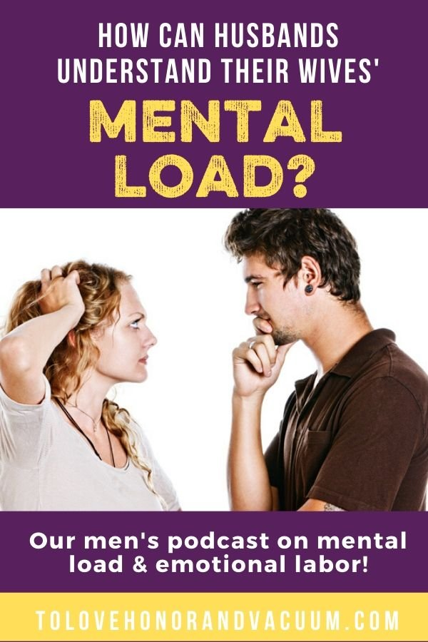 Men Understand Mental Load - Hey, Guys: This is What Mental Load Means to Women