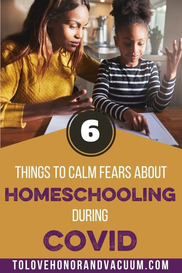 6 Ways Homeschool COVID - Thinking about Homeschooling During COVID? 6 Things to Know (that will calm you down!)