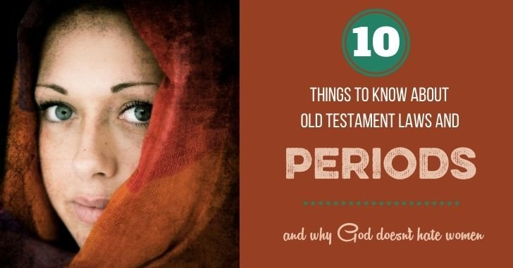 10 Things to Know about Old Testament Laws and Periods