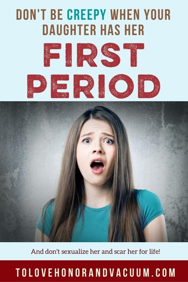 Sexualize First Period - Parents: Let's Not Add Creepy Sexual Messages to Your Daughter's First Period