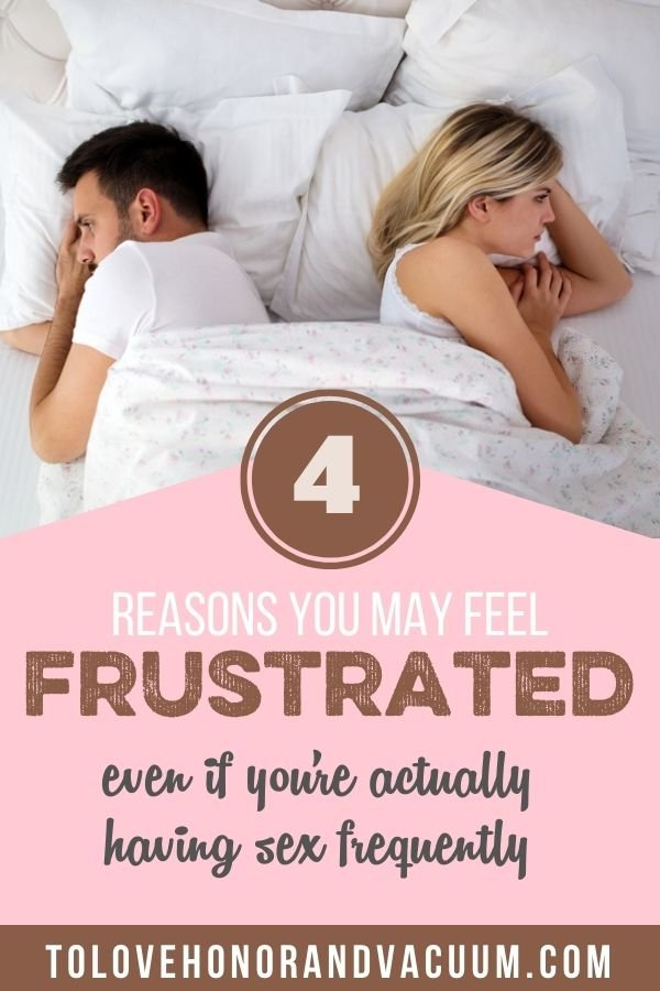 4 Reasons Youre Frustrated - 4 Reasons You May Feel Sexually Frustrated--Even When You're Having Sex