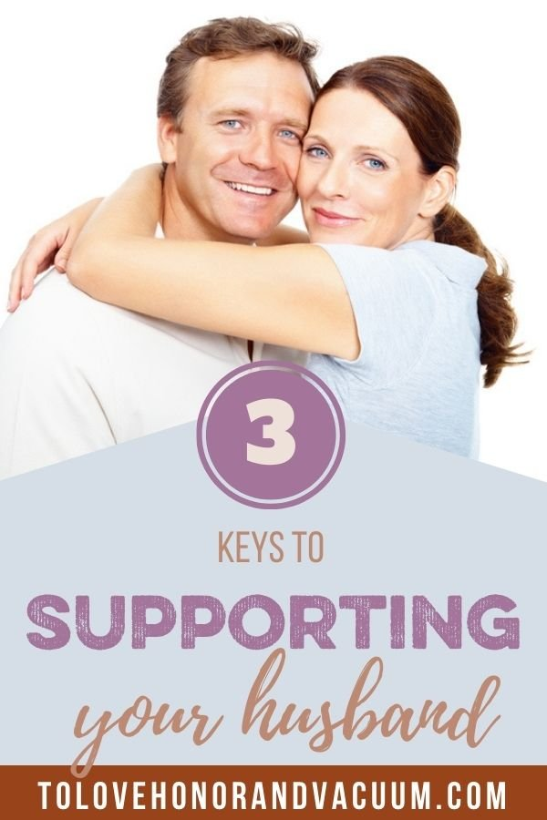 3 Keys Supporting Husband - How to Support Your Husband Well