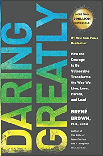 Daring Greatly - A Book List to Help You with Emotional Maturity