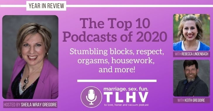 The Best To Love, Honor and Vacuum Podcasts of 2020