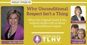 Unconditional Respect in Marriage Podcast