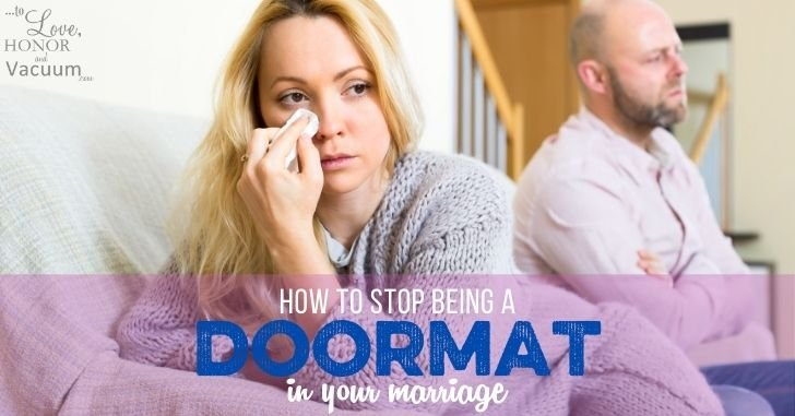 How to Stop Being a Doormat in Your Marriage