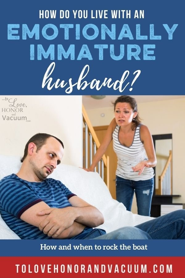 How to Live with Emotionally Immature Spouse - How Do You Live with an Emotionally Immature Spouse?