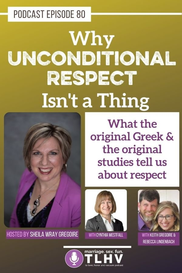 Pinterest Podcast Unconditional Respect - PODCAST: Why Unconditional Respect Isn't a Thing