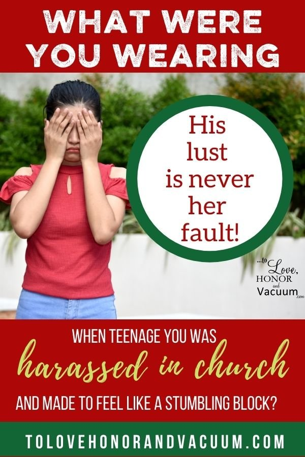What Were You Wearing Harrassed in Church - What Were You Wearing When Teenage You Was Harrassed in Church?