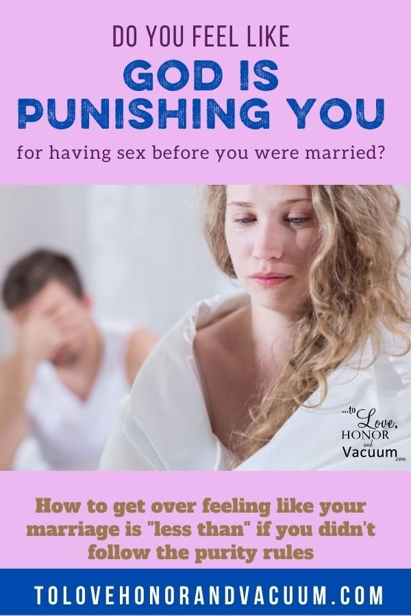 Wife Who Feels Like God is Punishing Her - To the Wife Who Feels Like God is Punishing Her for Having Sex Before Marriage
