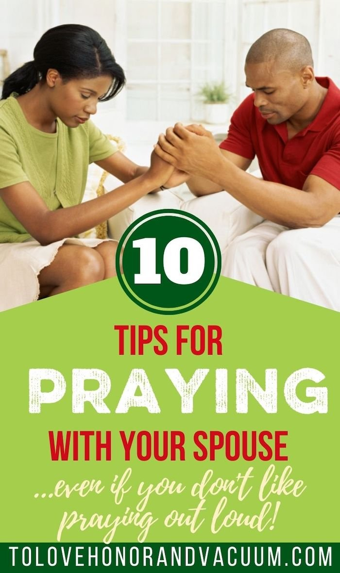 10 Tips Praying as a Couple - 10 Tips for Praying with Your Spouse