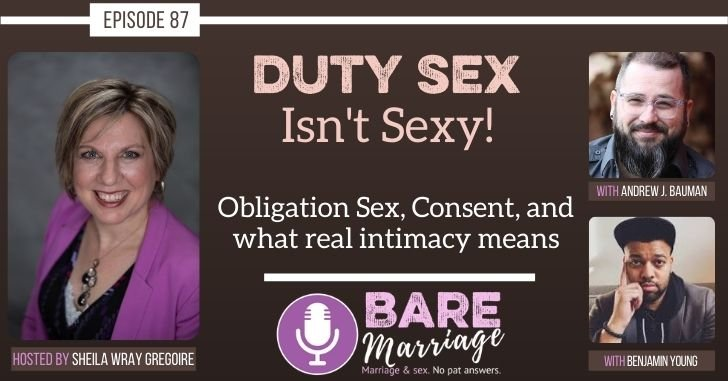 The Duty Sex Isn't Sexy Podcast
