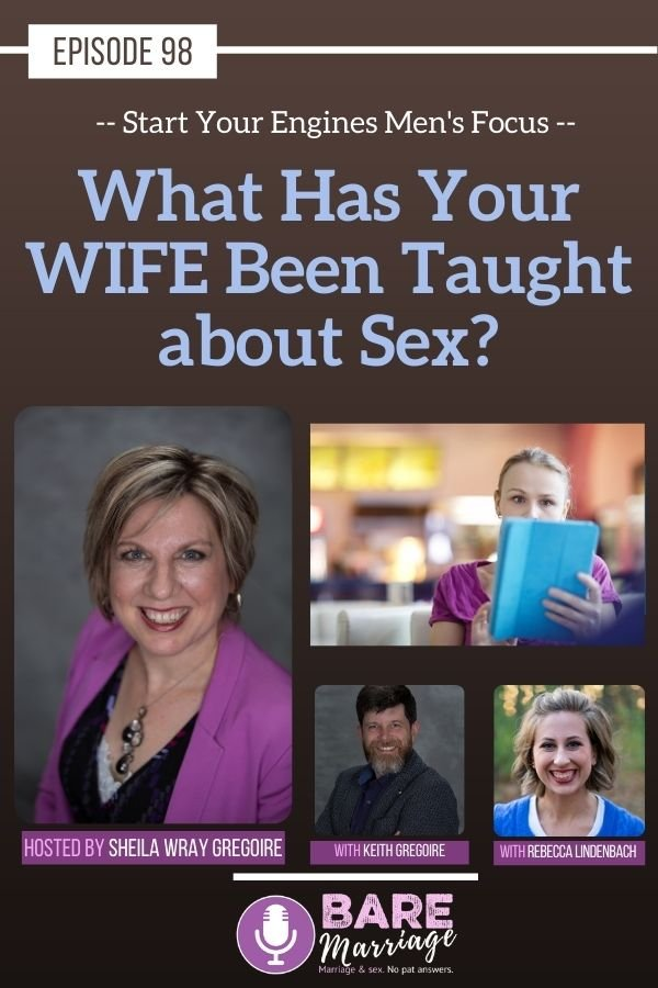 Podcast Wife Taught about Sex - Start Your Engines Podcast: What Has Your WIFE Been Taught about Sex?
