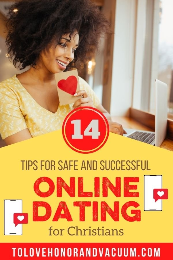 14 Tips Christian Online Dating - 14 Tips for Safe--and Successful--Online Christian Dating!