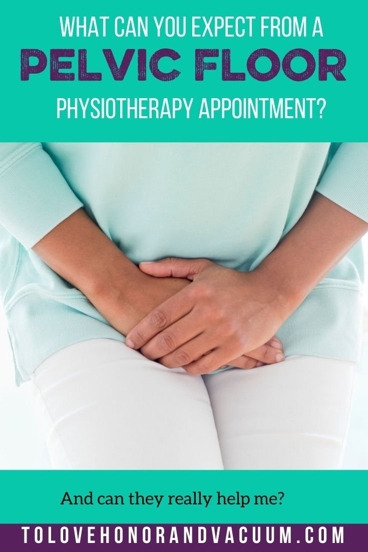 Pelvic Floor Physiotherapist - What Can You Expect at a Pelvic Floor Physiotherapist Appointment?