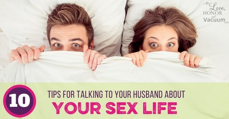 10 Tips for Talking with Your Husband About Your Sex Life