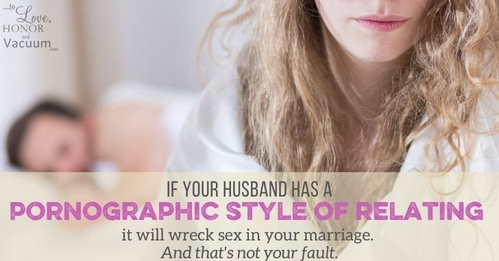 FB Pornographic Style of Relating - To Love, Honor and Vacuum: For Your Marriage